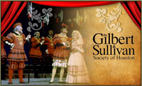 The Gilbert and Sullivan Society of Greater Houston